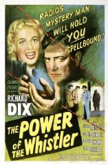 The Power of the Whistler 1945 DVD - Richard Dix / Janis Carter